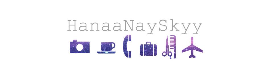 HanaaNaySkyy