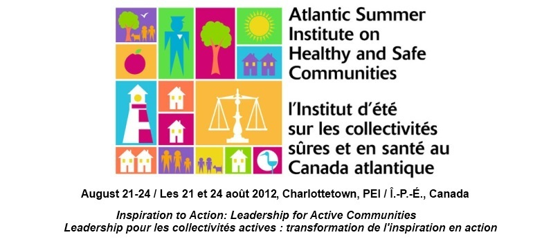Atlantic Summer Institute on Healthy and Safe Communities