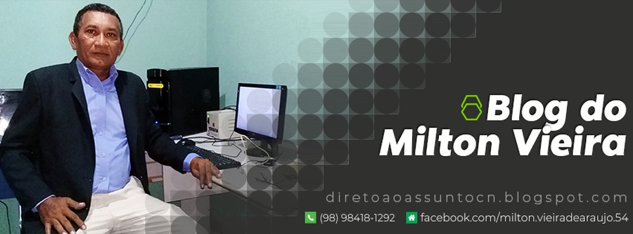 BLOG DO MILTON VIEIRA