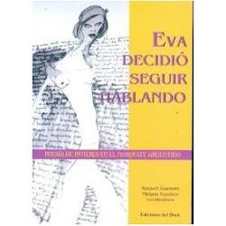 EVA DECIDIÓ SEGUIR HABLANDO