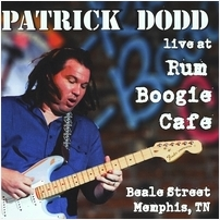 Patrick Dodd - Live At Rum Boogie Cafe