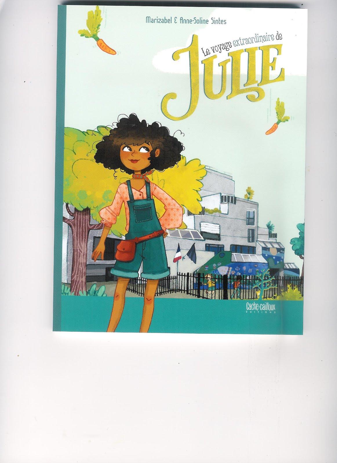 Le voyage extraordinaire de Julie