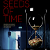 Seeds of Time movie