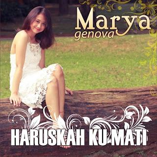 Marya Genova - Haruskah Ku Mati MP3
