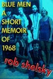 Blue Men, A Short Memoir Of 1968