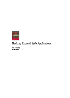 Hacking Exposed web applications by joel scambray,mike shema Mediafire ebook