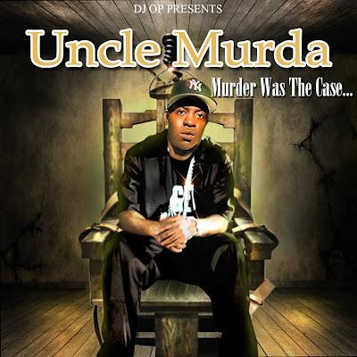 Uncle_Murda-Murder_Was_The_Case_(Presented_By_DJ_OP)-(Bootleg)-2011