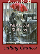 August WEP Challenge - Taking Chances