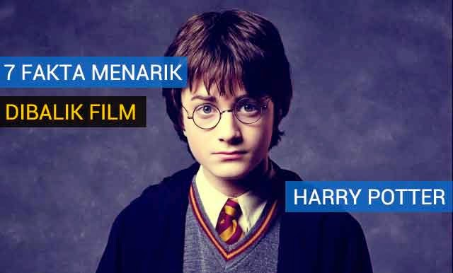 Harry Potter | 7 Fakta Menarik Dibalik Film Harry Potter