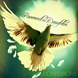 Reverend's Daughter – Confessions (2014)