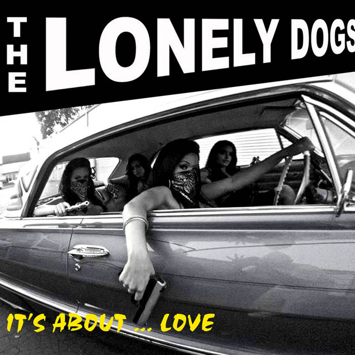 THE LONELY DOGS