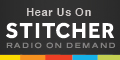 Hear us on Stitcher Radio