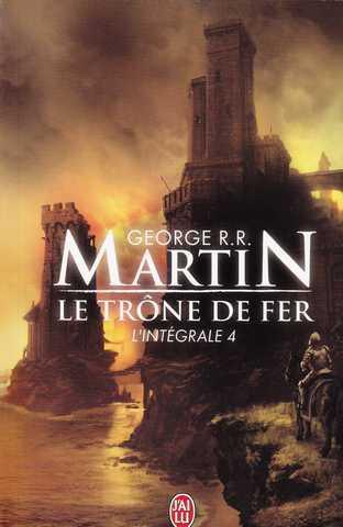 Le trône de fer, L'intégrale n°4 Couverture-23317-martin-g-r-r-le-trone-de-fer-l-integrale-4
