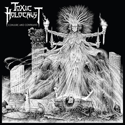 Album Review Toxic Holocaust - Conjure And Command (2011)