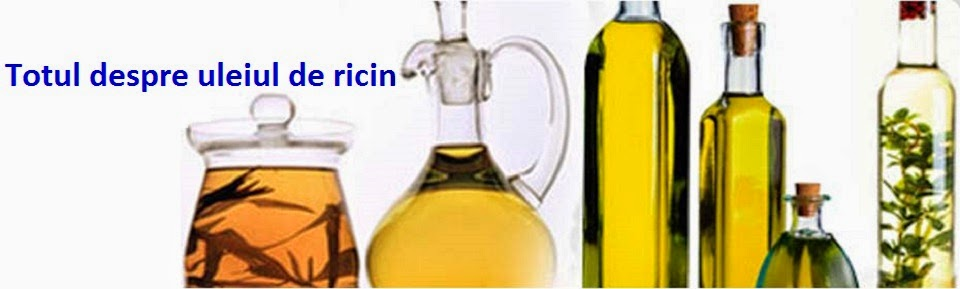 Totul despre uleiul de ricin
