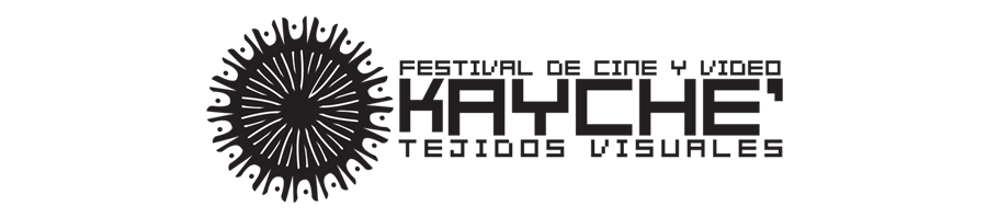 Festival de Cine y Video Kayche' Tejidos Visuales