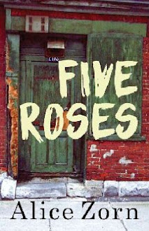 Five Roses, a novel coming out in July 2016!