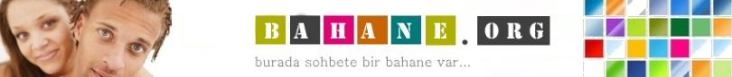 Bahane.org : Alternatif gabile sohbet ve paylaşım sitesi