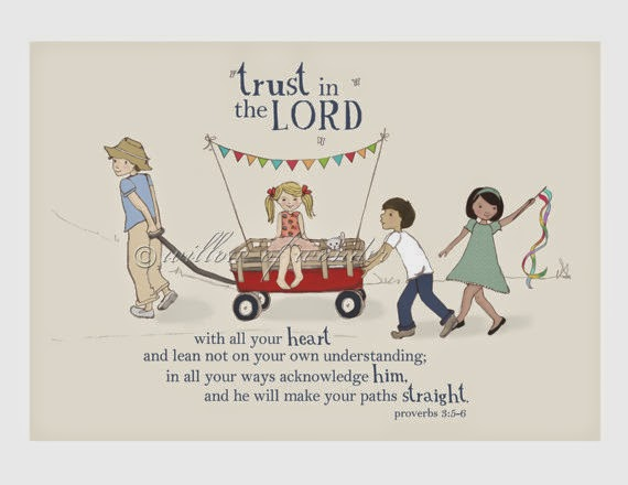 Trust in the Lord Scripture Art Print