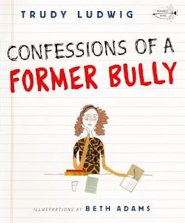 Confessions of a Former Bully by Trudy Ludwig, front cover