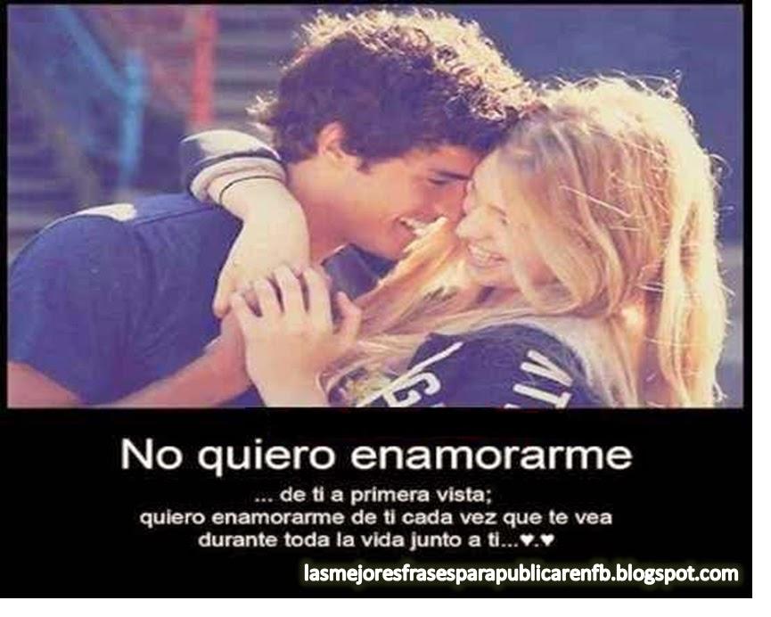 Frases De Amor: No Quiero Enamorarme De Ti