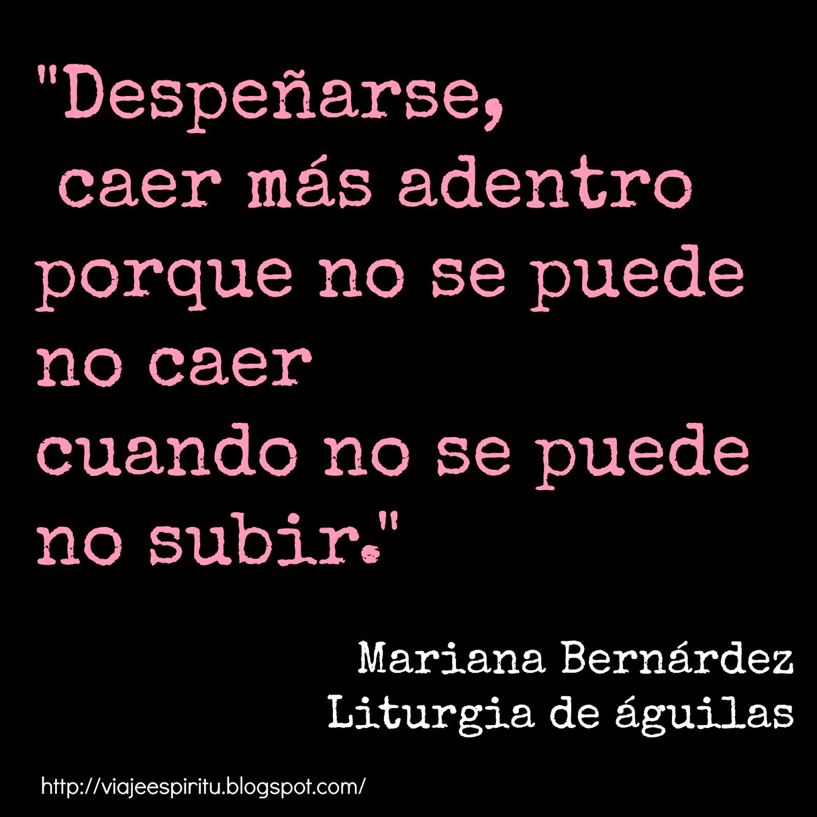 Mariana Bernárdez. Liturgia de las águilas