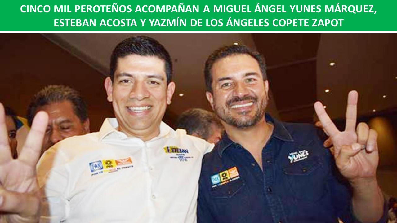 MIGUEL ÁNGEL YUNES MÁRQUEZ, ESTEBAN ACOSTA Y YAZMÍN DE LOS ÁNGELES COPETE ZAPOT