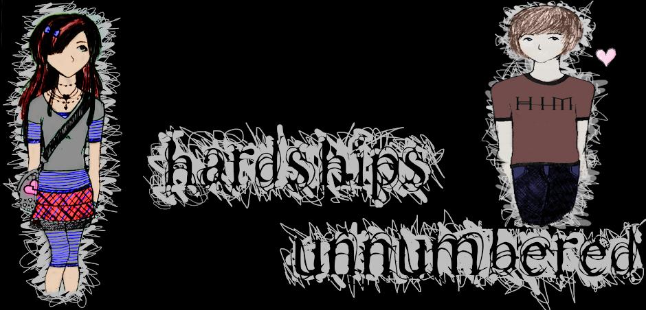 Hardships Unnumbered