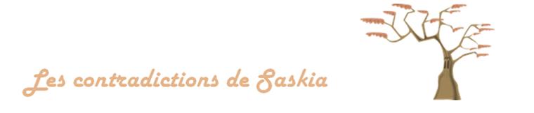 Les contradictions de Saskia