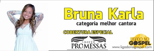 Bruna Karla Troféu Promessas 2013