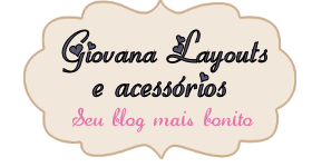Giovana Layouts e Acessrios