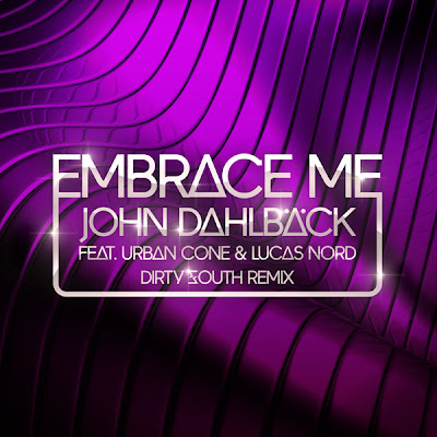 Dirty South - Embrace Me (Remix)