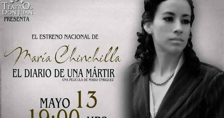 """Premier: """"María Chinchilla, El Diario de una Mártir"""""""