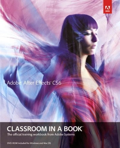 After Effect CS6 Classroom In A Book
