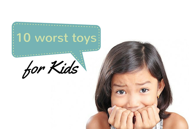 10 Worst Toys For Children