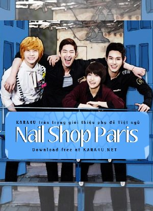 Nail Shop Paris (2013) VIETSUB - (16/16)