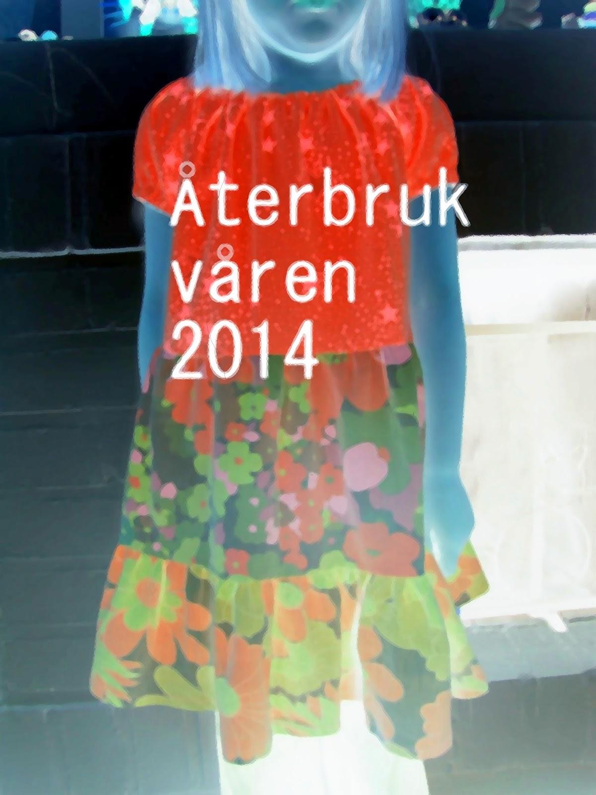 ÅTERBRUK-VÅREN 2014