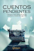 CUENTOS PENDIENTES: CUARENTA Y TRES VOCES DEL CUENTO CASTELLANO Y LEONÉS DEL SIGLO XXI