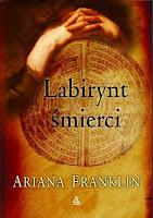 Labirynt śmierci, Ariana Franklin