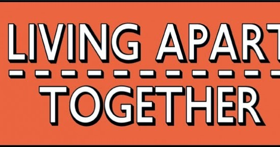 lat living apart together 5 frankly brilliant benefits of 'living apart together' the modern relationship trend even has its own acronym - lat lat – living apart together.