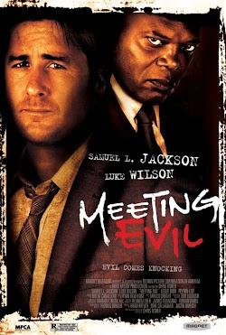 Hội Ngộ Quỷ Dữ - Meeting Evil (2012) Poster