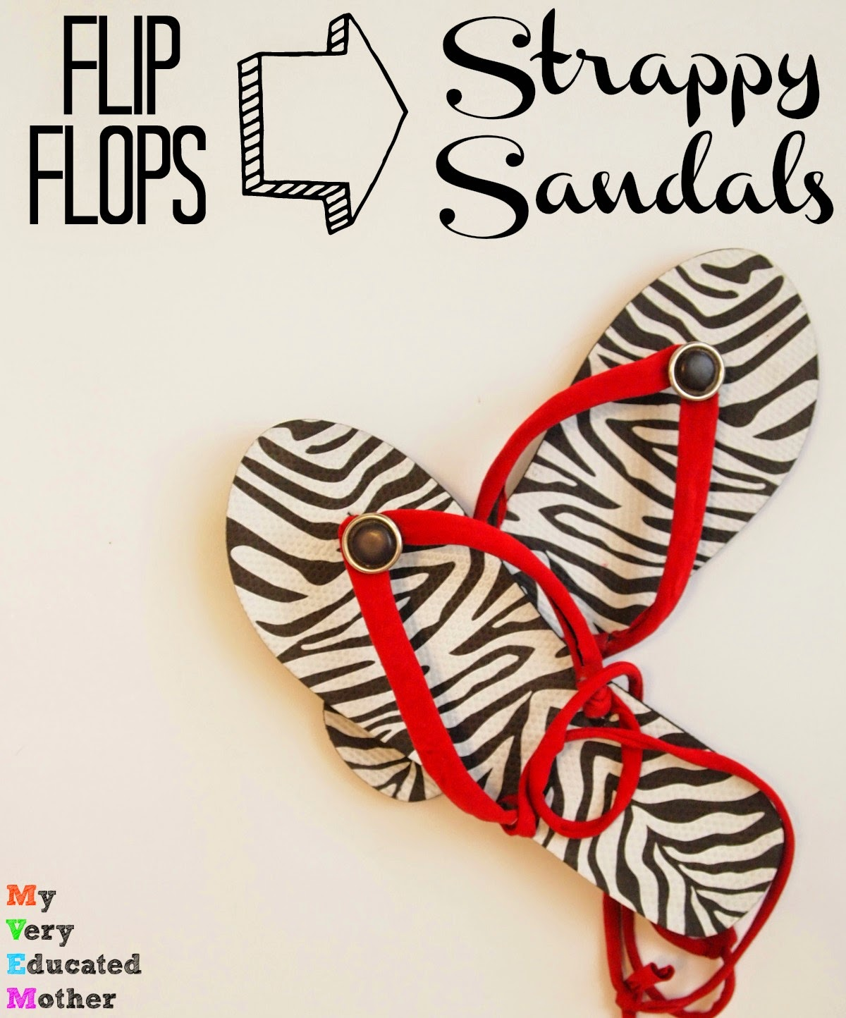 A truly quick way to turn your flip flops into Strappy Sandals via @mvemother