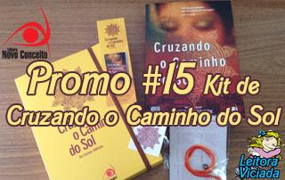 Promo#15: Kit de Cruzando o Caminho do Sol da Novo Conceito pelo Facebook