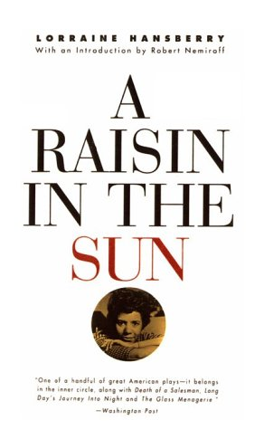 the idea of black feminism in a raisin in the sun a play by lorraine hansberry Gender in lorraine hansberry's a raisin in the sun revolution of ideas in the united states, and as a black feminist, lorraine hansberry has much to.