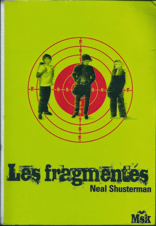 Les Fragmentés Unwind Neal Shusterman cover première edition