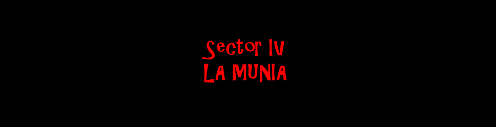 SECTOR IV - LA MUNIA