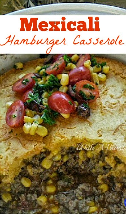 Mexicali Hamburger Casserole ~ Love Mexican food ? You have to try this delicious Mexicali casserole with a Cornmeal Topping #Mexican #Casserole