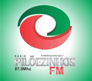 Escute a Pilõezinhos FM, aqui