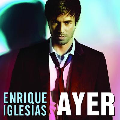 Enrique Iglesias - Ayer Lyrics