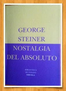 Y EN UNA LECTURA CONJUNTA CON JOSEBLA, GEORGE STEINER